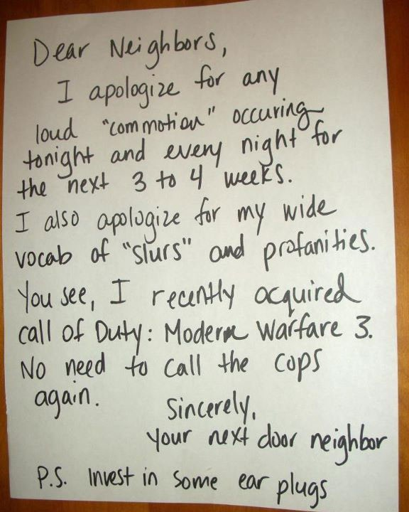 The new Call of Duty game can be very annoying for neighbors.